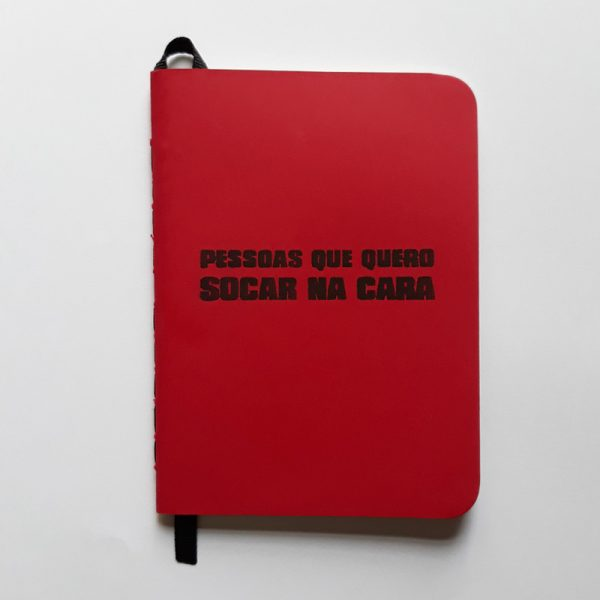 Caderno | Pessoas que quero socar na cara